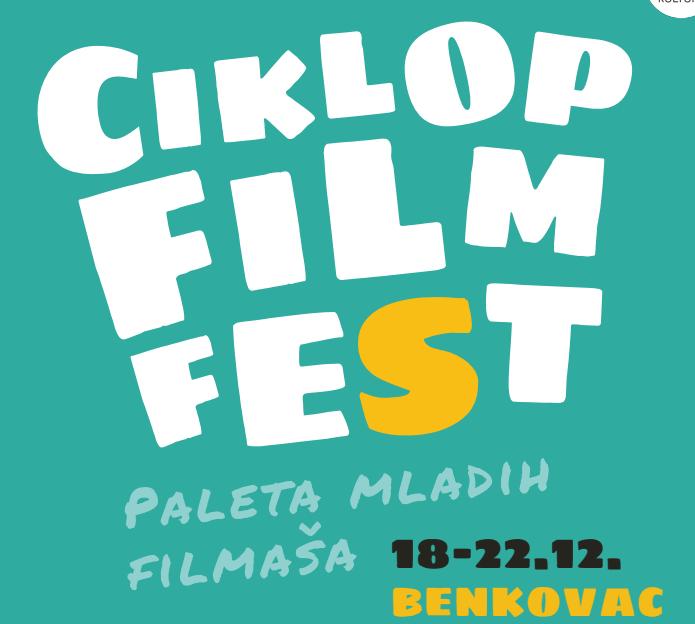 Navrati na Ciklop Film Fest i upoznaj mlade filmske talente iz cijele Hrvatske